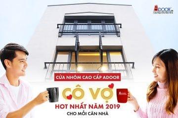 """Cửa nhôm Adoor - """"cô vợ"""" hot nhất 2019 cho mỗi căn nhà"""