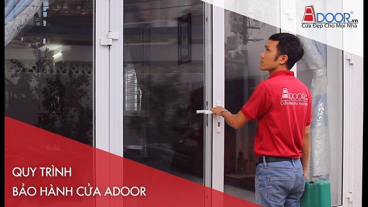 Quy trình bảo hành cửa Adoor, cẩn thận từng chi tiết