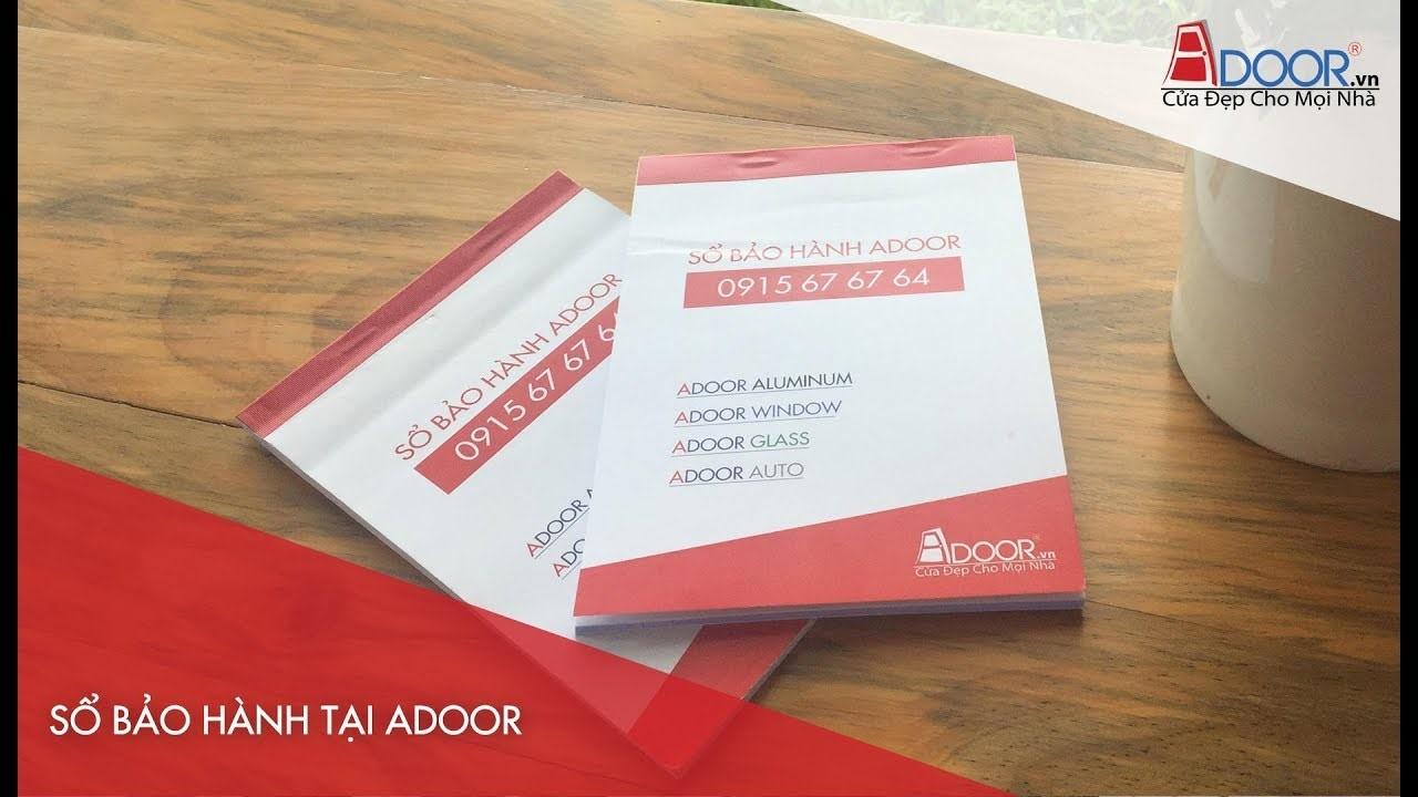 Cung cấp đầy đủ sổ bảo hành Adoor